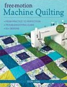 free-motion Machine Quilting by Don Linn
