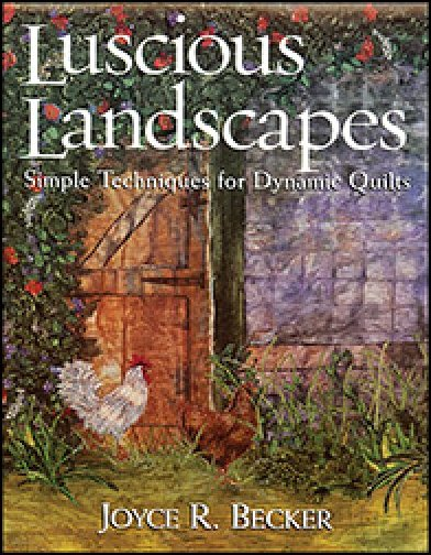 Luscious Landscapes by Joyce Becker