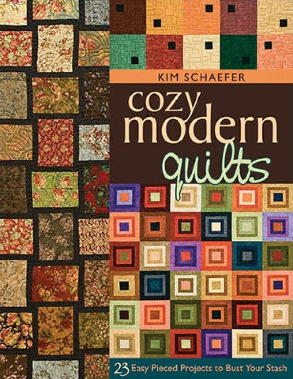 Cozy Modern Quilts by Kim Schaffer