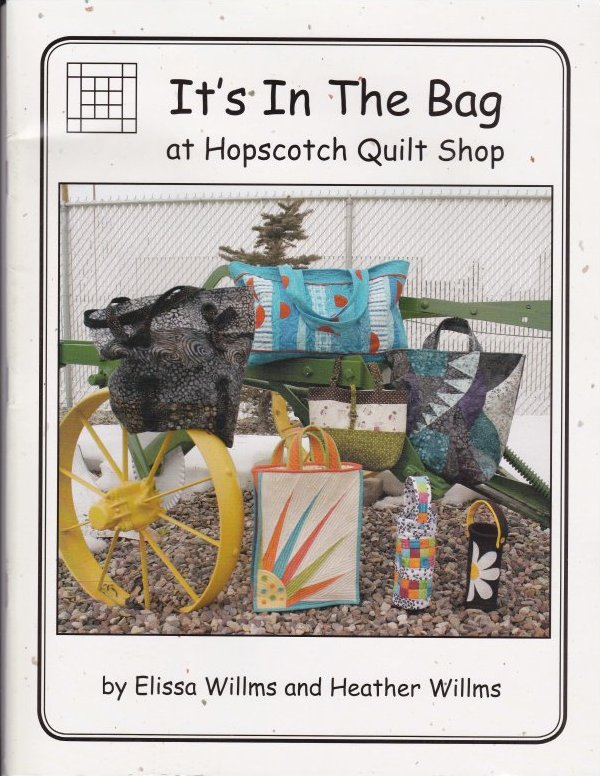 It's in the Bag - at Hopscotch Quilt Shop