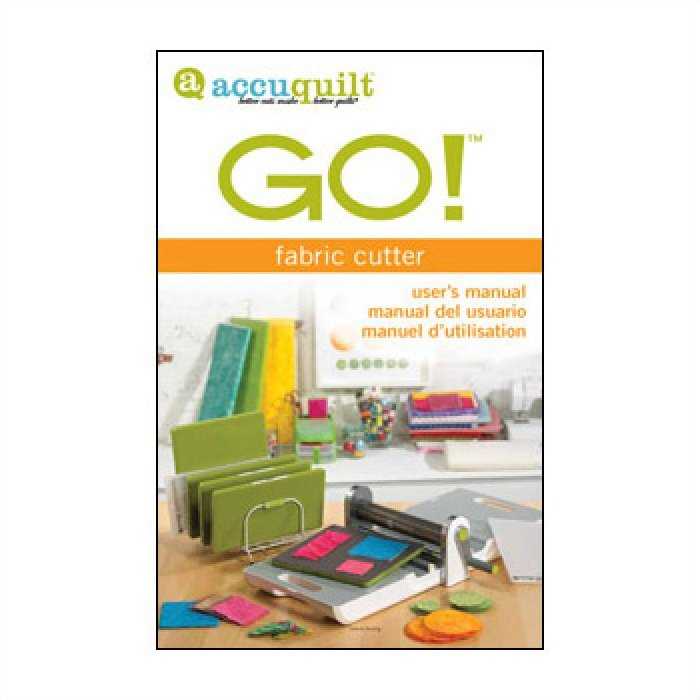 Accuquilt GO! User's Manual