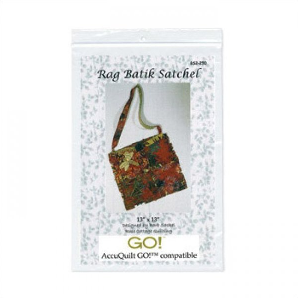 Accuquilt GO! Rag Batik Satchel Pattern OOP