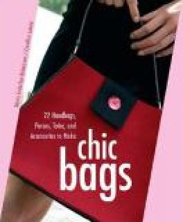 Chic Bags Pattern Book 22 Handbags Pures Totes and Accessories to Make