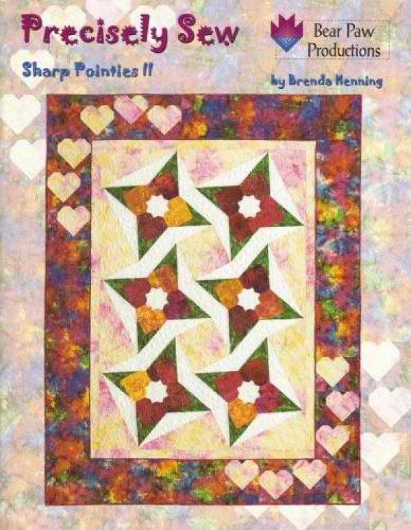 Precisley Sew Quilt Book   Sharp Pointies II by Brenda Menning