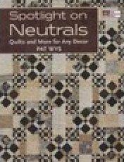 Spotlight on Neutrals Pattern Book by Pat Wys - 9781604680508
