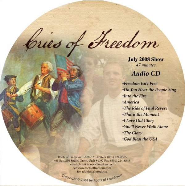 Cries of Freedom Audio CD of the 2008 stage show (music only)