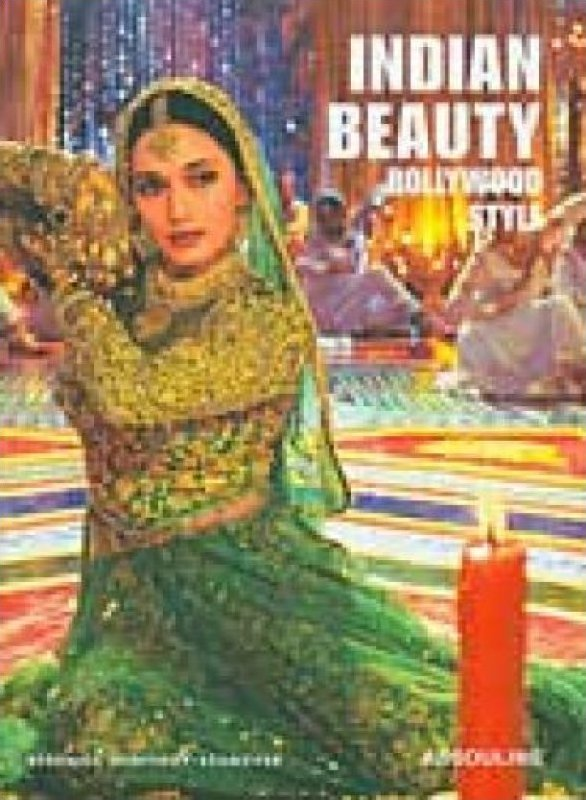 Book347 Indian Beauty Bollywood Style by Berenice Geoffrey-Schneiter Hardcover book with Dust Jacket India Art Film and Music Pop Culture