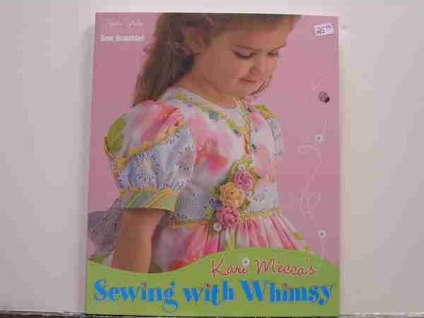 Sewing With Whimsy by Kari Mecca