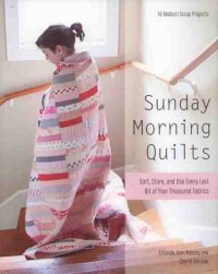 Sunday Morning Quilts by Amanda Jean Nyberg & Cheryl Arkison