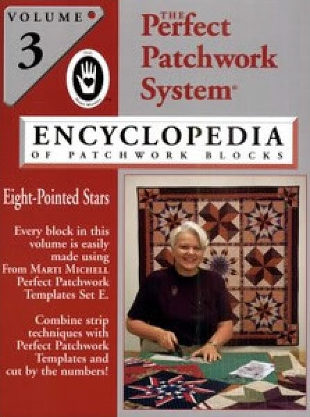 Encyclopedia of Patchwork Blocks Volume 3 - Marti Michell