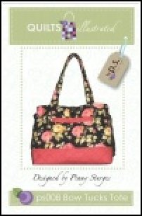 PS008 Bow Tucks Tote by Quilts Illustrated designed by Penny Sturges