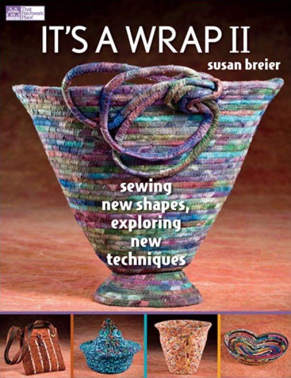 It's A Wrap II - That Patchwork Place - Susan Breier
