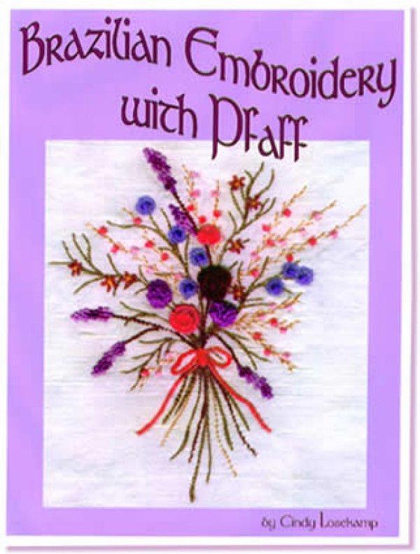 Brazilian Embroidery with Pfaff