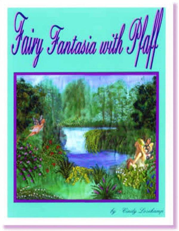 Fairy Fantasia with Pfaff