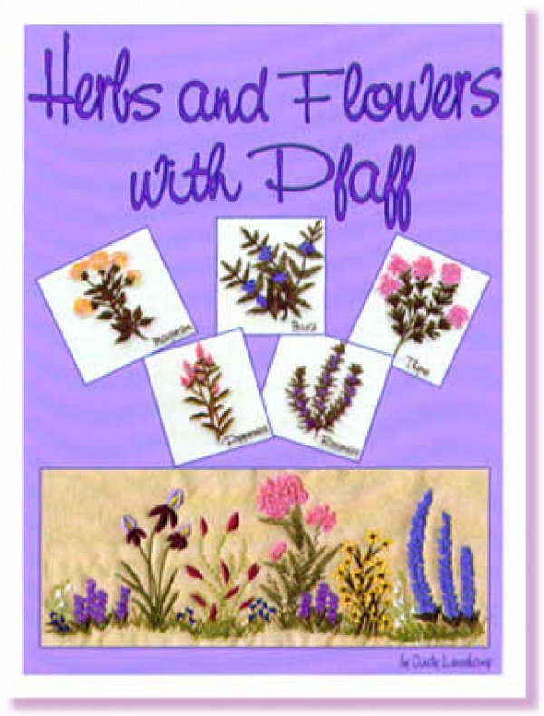 Herbs and Flowers with Pfaff