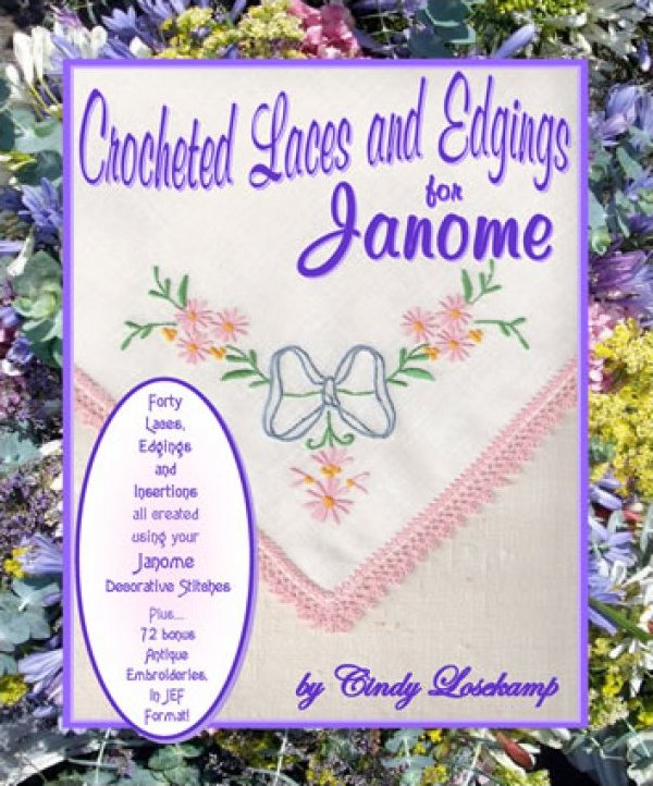 Crocheted Laces and Edgings for Janome
