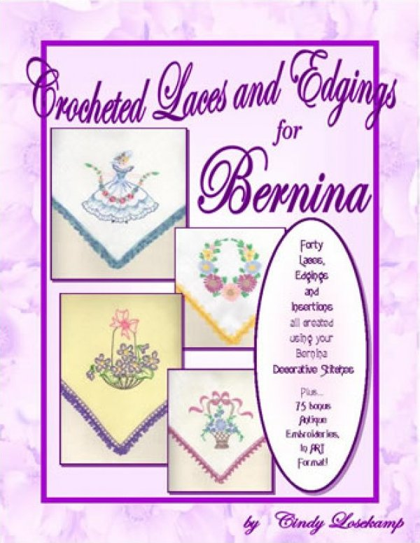 Crocheted Laces and Edgings for Bernina