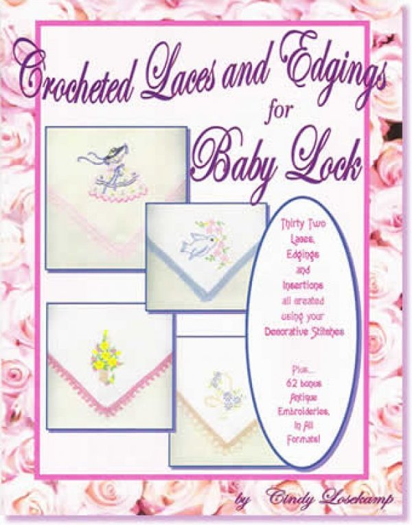 Crocheted Laces and Edgings for Baby Lock