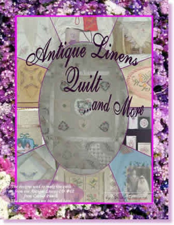 Antique Linens Quilt ...and More