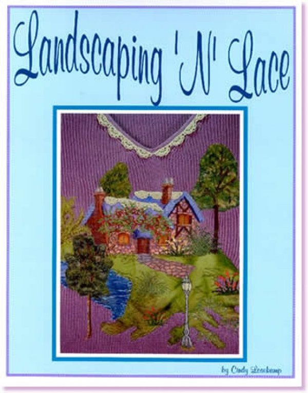 Landscaping 'N' Lace