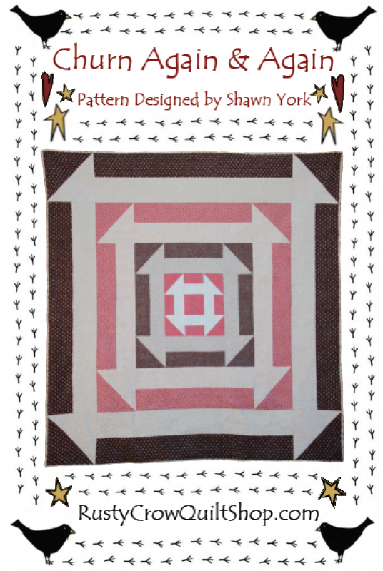 Churn Again & Again Quilt Pattern by Rusty Crow Quilts