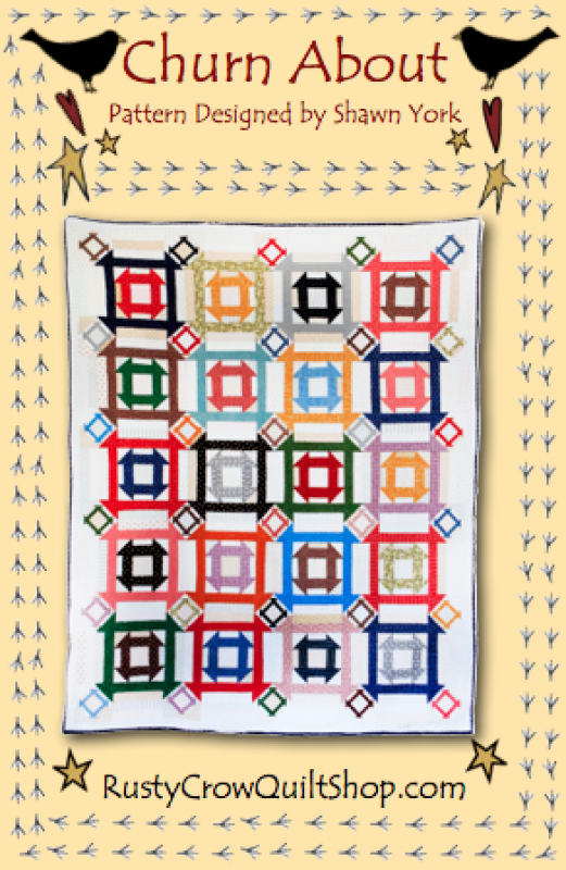Churn About Quilt Pattern by Rusty Crow Quilts