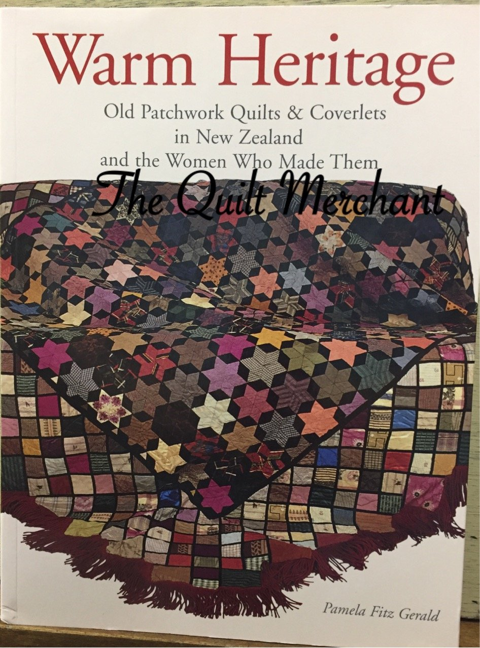 Warm Heritage, Old patchwork Quilts & Coverlets in New Zealand