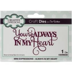 Creative Expressions Craft Dies By Sue Wilson-Mini Expressions- Always In My Hea...