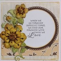 Sympathy Card  When we go through difficult times....