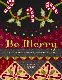 Be Merry by Martha Walker