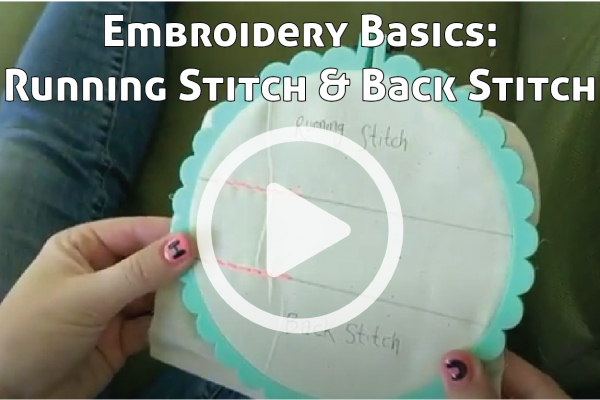 Embroidery Basics Running Stich and Back Stitch Link to YouTube Tutorial Video
