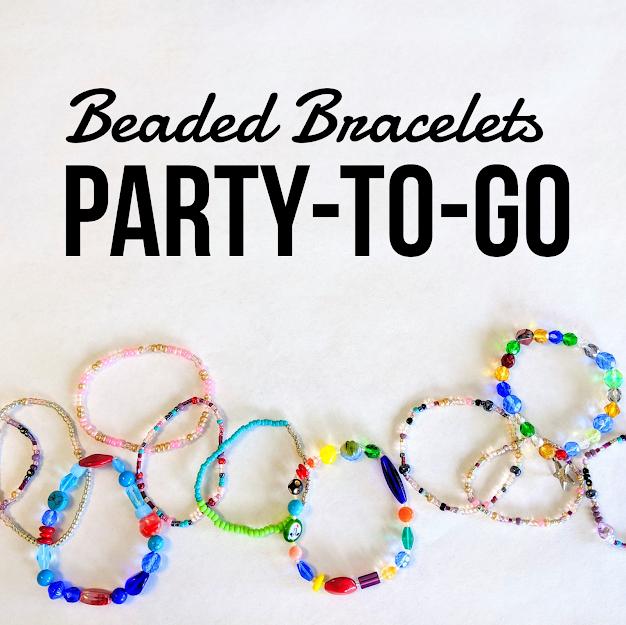 Beaded Bracelets Party-to-Go