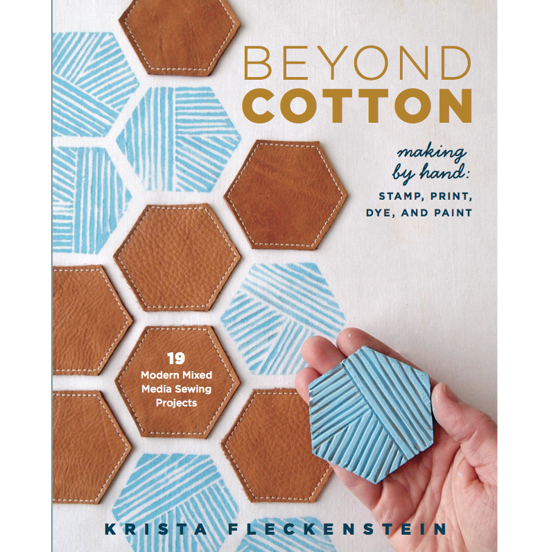 Beyond Cotton: Stamp, Print, Dye, and Paint