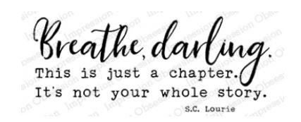 Breathe Darling this is just a chapter stamp