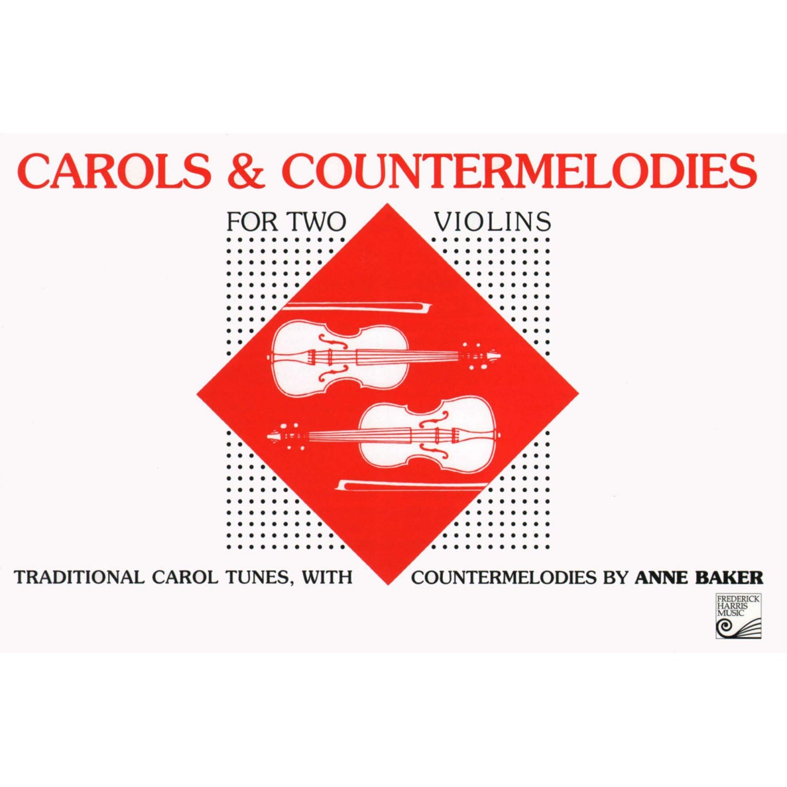 Carols & Countermelodies For 2 Violins