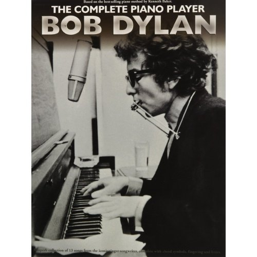 Complete Piano Player: Bob Dylan