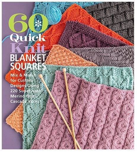 60 Quick Knit Blanket Squares: Mix & Match for Custom Design