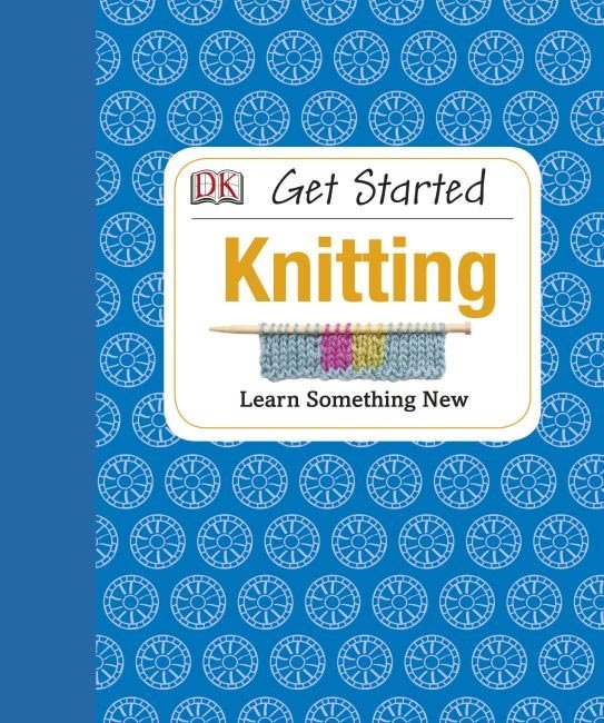 Book:  Get Started Knitting Susie Johns