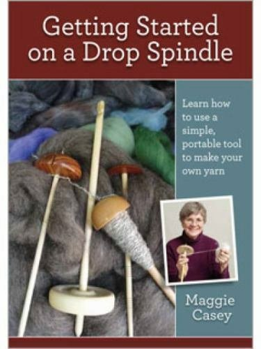 Getting Started on a Drop Spindle with Maggie Casey (DVD)