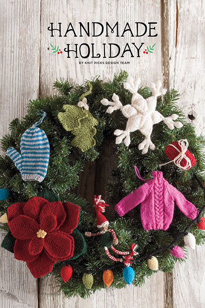 Knit Picks Handmade Holiday Collection Book