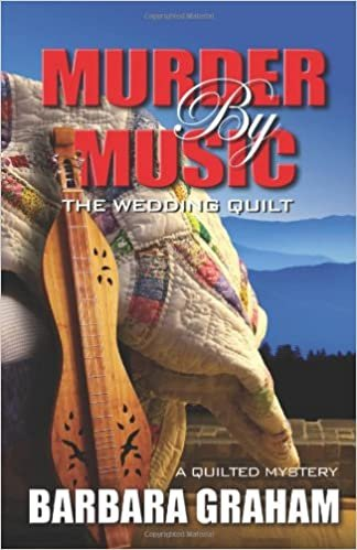 Murder by Music: The Wedding Quilt (A Quilted Mystery) Hardcover