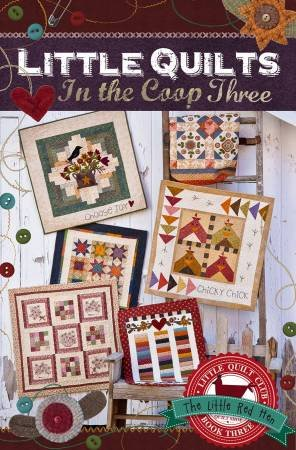 Little Quilts in the Coop Three