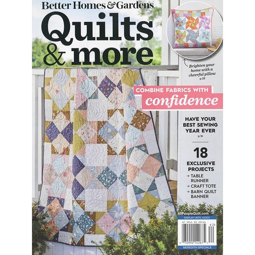 Better Homes & Gardens Quilts & More Spring 2017
