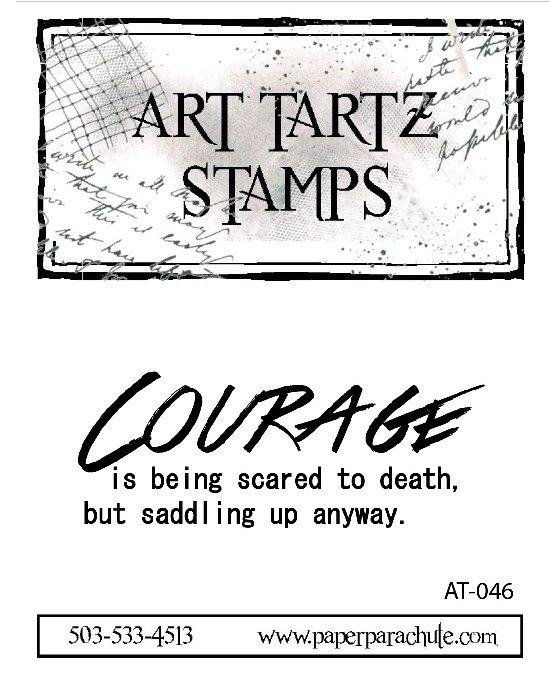 Art Tartz Rubber Stamp - Courage Quote