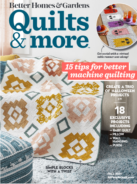 Quilts & More magazine Fall Issue