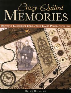 10788 Crazy Quilted Memories by Brian Haggard