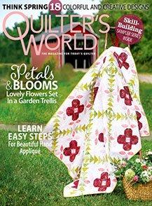 Quilter's World Magazine Spring 2021