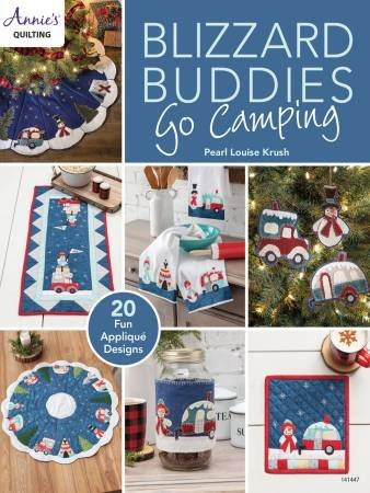 Blizzard Buddies Go Camping By Annie's Quilting
