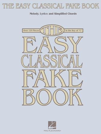 EASY CLASSICAL FAKE BOOK C EDITION (00240262 ) (Fakebooks )