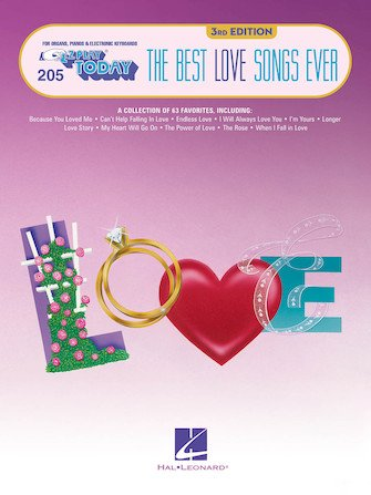 EZ PLAY TODAY 205 BEST LOVE SONGS EVER 3RD EDITION EZP